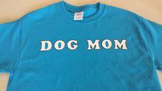 DIY Dog Mom Shirt ht