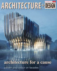 Architecture for a cause pattern and colour on facades.. #Architecture+Design  #Magazine  #CoverStory