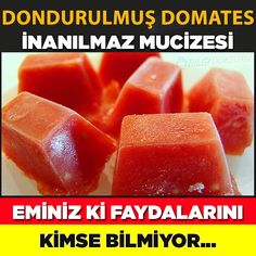 DONDURULMUŞ DOMATESİN İNANILMAZ FAYDASI Natural Medicine, Kraut, Good To Know, Cantaloupe, Remedies, Frozen, Food And Drink, Herbs, Snacks