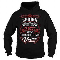 GOODIN GOODINYEAR GOODINBIRTHDAY GOODINHOODIE GOODIN NAME GOODINHOODIES  TSHIRT FOR YOU
