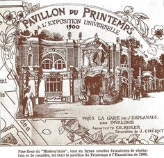 In 1900, the Pavillon du Printemps at  the world exposition.
