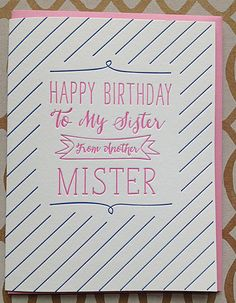 Birthday Card For Best Friend Her Sister From Another Mister Letterpress DeLuce Design