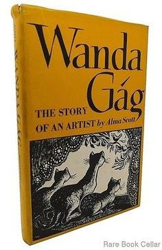 Scott-Alma-WANDA-GAG-The-Story-of-an-Artist-1st-Edition-First-Printing Book Collection, Authors, Childrens Books, Illustrators, Book Art, Printing, History, Artist, Ebay