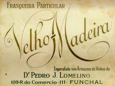 Vinho Velho da Madeira - Frasqueira Particular