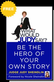 Download Judge Judy's book for free.  http://www.examiner.com/article/judge-judy-offers-free-book-to-celebrate-premiere-of-her-19th-season-get-it-now
