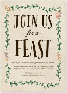 Join us for a feast! Whether you're hosting a traditional Thanksgiving dinner or a Friendsgiving, create custom invitations for your guests.