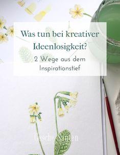 Was tun bei kreativer Ideenlosigkeit? -2 Wege aus dem Inspirationstief Fehlen Dir Ideen und Inspiration  für Deine Kunst oder Dein Skizzenbuch? Das Problem kenne ich- hier sind meine Tipps
