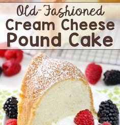Looking for the perfect dessert? Look no further! This Old-Fashioned Cream Cheese Pound Cake is ideal for ANY occasion!