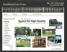 www.SouthernCrossFence.com    Southern Cross contacted us for a simple, professional site to exhibit the different services, fences and gates that they provided.