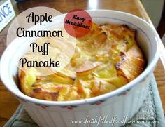 Apple Cinnamon Puff Pancake. Super easy and oh so deelish breakfast. takes minutes to make and then pop in oven and get ready to go!