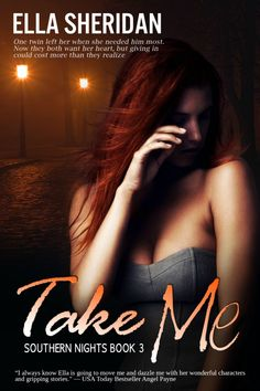 Toot's Book Reviews: Spotlight, Teasers & Giveaway: Take Me (Southern Nights #3) by Ella Sheridan