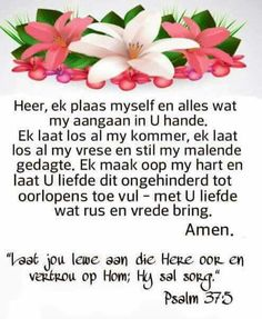 Gebed Prayer Verses, Scripture Verses, Bible Verses Quotes, Scriptures, Afrikaanse Quotes, Goeie More, Uplifting Words, Prayer Board, Faith Hope Love