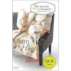 Metro Hoops Quilt Pattern by Sew King of Wonderful