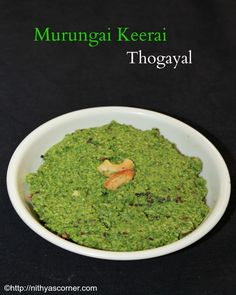Murungai keerai thogayal, drumstick leaves thogayal with pictures Indian Veg Recipes, Ethnic Recipes, Moringa Recipes, Comida India, Drumstick Recipes, Cooking Recipes, Healthy Recipes, Cooking Tips, Food Puns