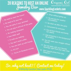 In case you needed more than 1, here's 20 Reasons to Host an Online Jewelry Bar. designwithjodi.origamiowl.com