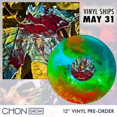 Chon release their album Grow on a multi colored vinyl. There was only 500 made!!!