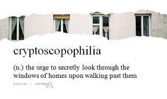 cryptoscopophilia...