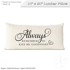 personalized pillow  Always Remembers To Kiss Me by iXiDesign #personalized #pillow #pillows #interiordesign #interior #design #custom #throwpillows #decorative #decor #love #quotes 2nd Anniversary Cotton, 4th Year Anniversary Gifts, Personalized Anniversary Gifts, Personalized Pillows, Custom Pillows, Lumbar Pillow, Bed Pillows, Cotton Gifts, Always Remember