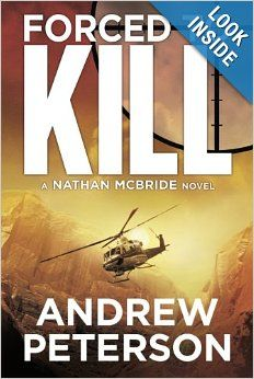 Forced to Kill (The Nathan McBride Series) by Andrew Peterson.  Cover image from amazon.com.  Click the cover image to check out or request the suspense and thrillers kindle.