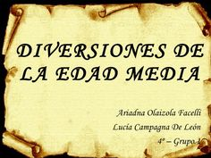 DIVERSIONES Y OCUPACIONES EN LA EDAD MEDIA Ap Spanish, Social Science, Middle Ages, Party Ideas, Projects, Socialism, Study, Social Environment, Medieval Castle