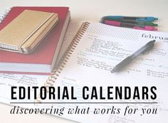 Editorial Calendars: Discovering What Works For You