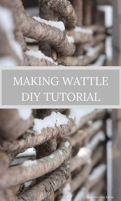 OH! LOVE this Wattle Fencing Tutorial at Forgotten Way Farms