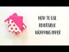 45 Degree Angle Wrapping Paper Techniques | Gift Wrapping Inspiration