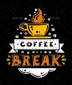 Coffee Break - Illustration with Quote