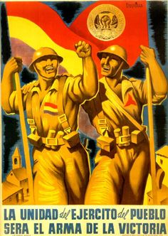 The Spanish Civil War began in July 1936 when army officers attempted to overthrow the democratic Republican government. They were only partly successful, the country was split in half and bitter civil war ensued. Oncle Sam, Pub Vintage, Unique Vintage, Spanish Posters, Propaganda Art, Political Posters, Victoria, Military History, World War Two
