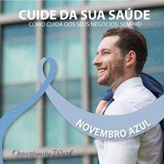 É fundamental que todo homem entenda que a saúde deve ser colocada em primeiro lugar!  #novembroazul  #mesdeconscientizacao