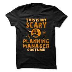 Halloween Costume for PLANNING MANAGER T Shirts, Hoodies, Sweatshirts. CHECK PRICE ==► https://www.sunfrog.com/No-Category/Halloween-Costume-for-PLANNING-MANAGER.html?41382