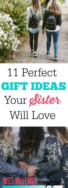 11 Perfect Sister Gift Ideas She Will Love Sisterly love truly is an everlasting bond! Here are 11 perfect sister gift ideas she will love! Gifts For Girls, Gifts For Mom, Gift Ideas For Women, Cool Gifts, Best Gifts, Awesome Gifts, Perfect Sisters, Sister Gifts, Graduation Gifts For Sister