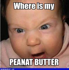 Nice Meme in http://mememaker.us: My peanut butter