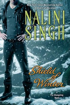 Stuck In Books: Shield of Winter (Psy-Changeling, #13) by Nalini Singh ~ Review