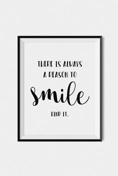 """Quote wall art print, Inspirational typography """"There is always a reason to smile"""", Home wall art print"""