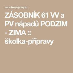 ZÁSOBNÍK 61 VV a PV nápadů PODZIM - ZIMA :: školka-přípravy
