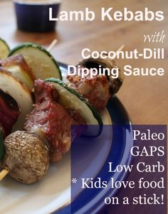 Lamb Kebabs with Dill-Coconut Dipping Sauce (Paleo, GAPS, low carb) | Health, Home, & Happiness