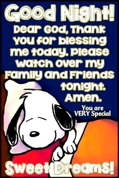 Good Night my friend! Caring hugs Leana xoxo You are VERY Special Source Good Night Greetings, Good Night Messages, Good Night Wishes, Good Night Prayer, Good Night Blessings, Charlie Brown Quotes, Charlie Brown And Snoopy, Peanuts Quotes, Snoopy Quotes