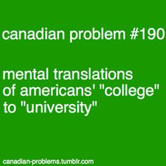 """Uh yes, cuz in Quebec, """"college"""" means """"CEGEP"""", which is two years after secondary years and university Canadian Memes, Canadian Humour, Canadian Things, I Am Canadian, Canada Funny, Canada Eh, All About Canada, Meanwhile In Canada, Canada Images"""