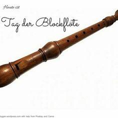 Heute ist: Tag der Blockflöte  #Heute #Tag #Welttag #Today #Day #SpecialDay #Worldday #blockflöte #flute