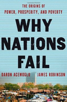 Why Nations Fail: The Origins of Power, Prosperity, and Poverty $18.29...looks like an interesting read