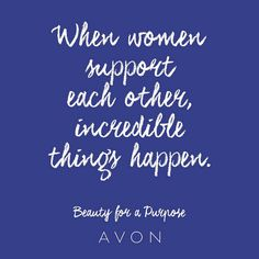 #MondayMotivation: When women support each other, incredible things happen. #BeautyforaPurpose