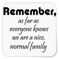 The family motto.... But as you'll see from the blog my kids are hilarious!! http://jamesbromleyblog.com