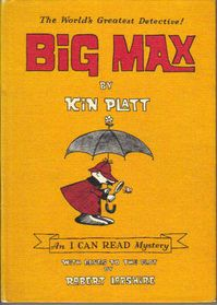 Big Max by Kin Platt. I had to add a children's book to this board. This was a fav of mine from back when.