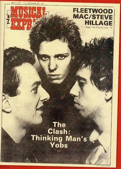 """""""The Clash: Thinking Man's Yobs"""" NME cover, April 2, 1977."""