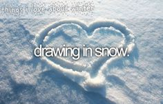 Draw in the snow :)