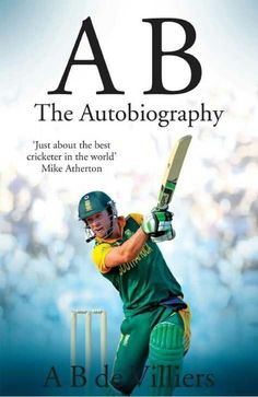 """AB: The Autobiography PDF Free Download You can download Biography of AB de Villiers titled """"AB: The Autobiography"""" pdf ebook from here. ab de villiers autobiography book, ab de villiers autobiography, ab de villiers bio data, biography of ab de villiers, autobiography of ab de villiers 'AB has become the most valuable cricketer on the …"""