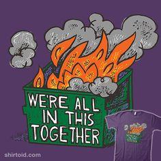 Variation on a Timely Theme   Shirtoid #2020 #adamkoford #apelad #dumpsterfire #worstyearever