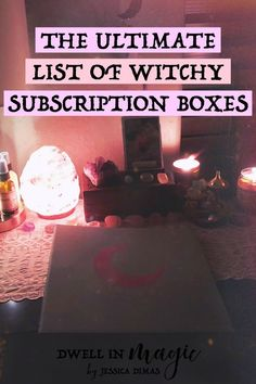 A list of the best, high quality witchy subscription boxes #witchythings #witchyblog #subscriptionboxes #subscriptionbox #selfcareblogger #spiritualblogger