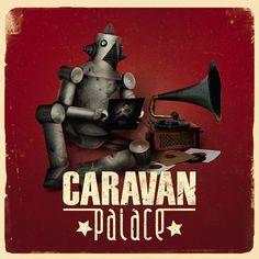 Jolie coquine by Caravan Palace | Free Listening on SoundCloud